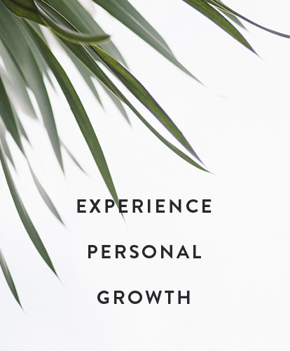 Experience Personal Growth